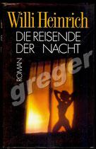 Die Reisende der Nacht,   Roman von Willi Heinrich