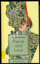 Pierre und Luce von Romain Rolland
