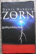 Der Zorn von Marquet, Denis