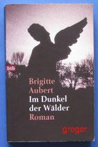TB  Im Dunkel der Wälder von Aubert, Brigitte