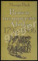 Reisen ins innerste Afrika 1795-1806   Park, Mungo