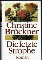 die letzte Strophe von Christine Brückner