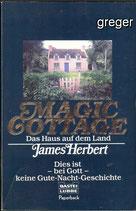 TB  Magic Cottage. Das Haus auf dem Land. von Herbert, James