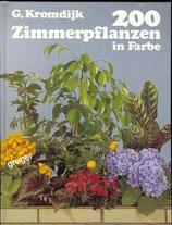 200 Zimmerpflanzen in Farbe von G. Kromdijk