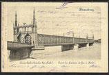 AK Deutsches Reich 1900 Strassburg Brücke bei Kehl 10/10