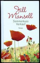 Sommerkuss Verkauf von Jill Mansell