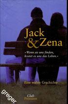 Jack & Zena   Eine wahre Geschichte
