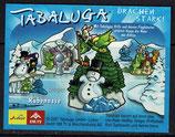 Tabaluga von 2001   Rübennase  641.073 - 1x