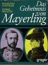 Das Geheimnis von Mayerling