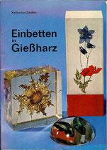 Einbetten in Gießharz von Katharina Zechlin