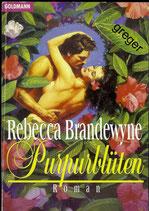 Purpurblüten   Brandewyne, Rebecca