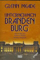 TB  Unternehmen Brandenburg von Glenn Meade