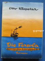 Die Fersola. Geschichte eines Auswandererschiffes von