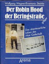 Der Robin Hood der Beringstraße