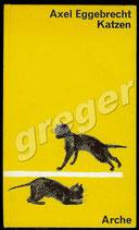 Katzen  von Axel Eggebrecht