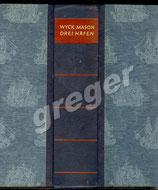 Drei Häfen von F.van Wyck Mason