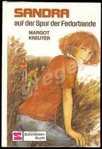 Sandra auf der Spur der Fedorbande von Margot Kreuter