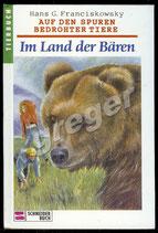 Im Land der Bären von Hans G. Franciskowsky