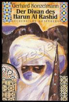 Der Diwan des Harum Al Rashid von Gerhard Konzelmann