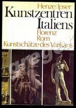 Kunstzentren Italiens   Henze/ Ipser