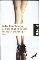 TB   Ein Liebhaber zuviel ist noch zu wenig von Gaby Hauptmann