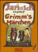 Janosch erzählt Grimms Märchen