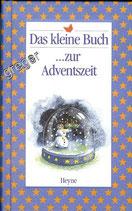Das kleine Buch zur Adventszeit  versch. Autoren