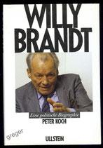 Willy Brandt Eine politische Biographie