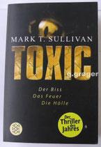 TB Toxic Der Biss Das Feuer Die Hölle von Marc Sullivan