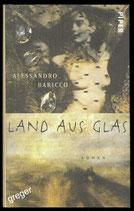 Land aus Glas von Baricco, Alessandro