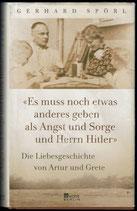 es muss noch etwas anderes geben als Angst und Sorge und Herrn Hitler von Gerhard Spörl