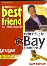 Best friend  mehr Erfolg bei e-bay Auktionen von Karsten Kümmerlein