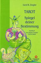 Tarot -  Spiegel deiner Bestimmung