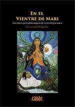 EN EL VIENTRE DE MARI. Las raices preindoeuropeas de la mitologia vasca.