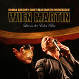 WIEN MARTIN - Live in der Eden Bar