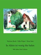 Bock, Pieper, Sens: In Ahlen ist wenig tho halen