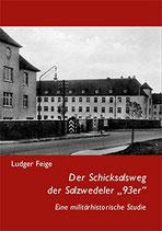 """Ludger Feige: Der Schicksalsweg der Salzwedeler """"93er"""""""