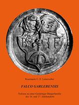 Rosemarie C.E. Leineweber: Falco Garlebensis