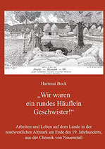 Hartmut Bock: Wir waren ein rundes Häuflein Geschwister