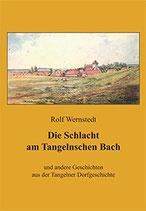 Rolf Wernstedt: Die Schlacht am Tangelnschen Bach