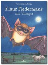 Susanne Laschütza: Klaus Fledermaus als Vampir