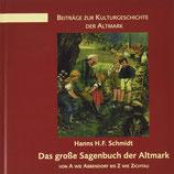 Hanns H.F. Schmidt: Das große Sagenbuch der Altmark