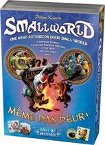 Smallworld : Même pas peur