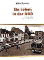 Ein Leben in der DDR und eins danach