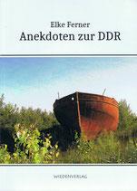 Anekdoten zur DDR (Neuauflage)