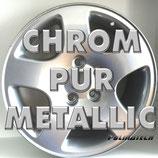 CHROM- PUR METALLIK