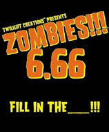 ZOMBIES !!! EXP 6.66 FILL IN THE BLANK