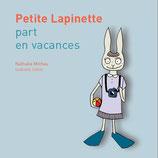 Petite Lapinette part en vacances de Nathalie Michau