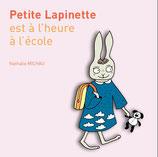 Petite Lapinette est à l'heure à l'école de Nathalie Michau