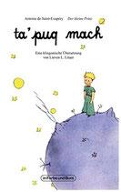 Lieven L. Litaer: ta'puq mach - Der kleine Prinz